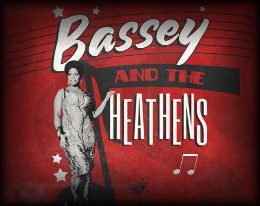 Bassey & The Heathens