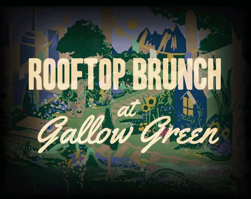 Rooftop Weekend Brunch at Gallow Green