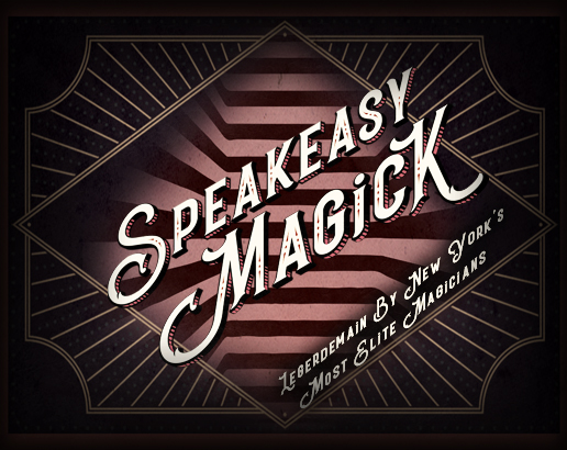 Speakeasy Magick